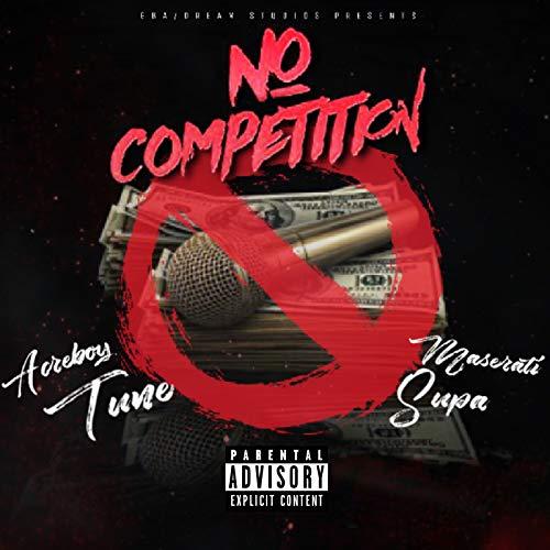 No Competition [Explicit]