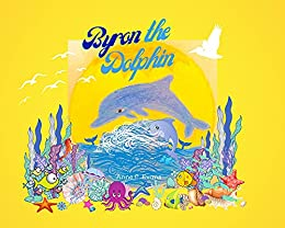 Byron the Dolphin by [Anne C. Evans]