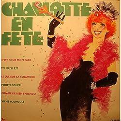 CHARLOTTE JULIAN Charlotte en fête LP 1987 Carrere - c'est pour mon papa VG++