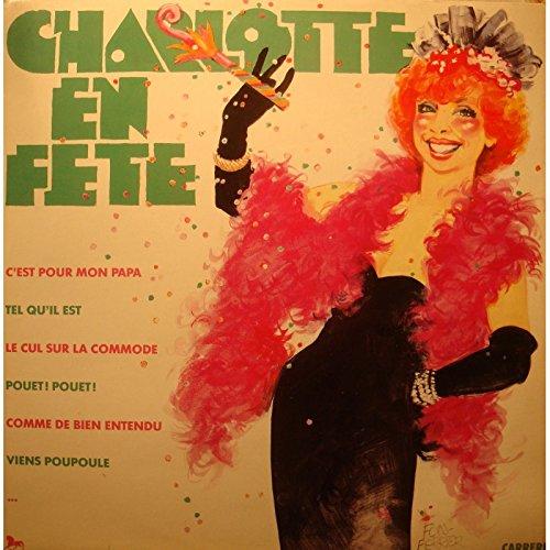CHARLOTTE JULIAN Charlotte en fête LP 1987 Carrere - c\'est pour mon papa VG++