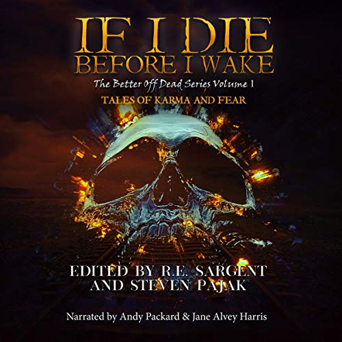 Couverture de If I Die Before I Wake (Tales of Karma and Fear)