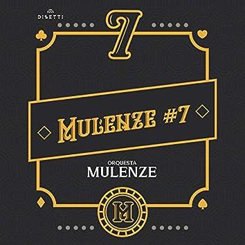 Mulenze #7