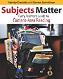 Subjects Matter: Every Teacher's Guide to Content - Area Reading