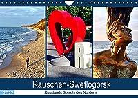 Rauschen-Swetlogorsk - Russlands Sotschi des Nordens (Wandkalender 2022 DIN A4 quer): Der Kurort Swetlogorsk/Rauschen an der Bernsteinkueste (Monatskalender, 14 Seiten )