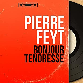 Bonjour tendresse (feat. Claude Vasori et son orchestre) [Mono Version]