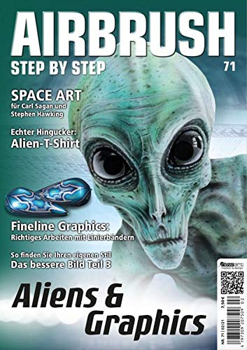 Airbrush Step by Step 71: Aliens & Graphics (Airbrush Step by Step Magazin)