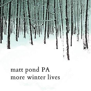 More Winter Lives