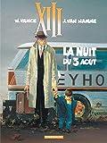 XIII, tome 7, La nuit du 3 août by Jean Van Hamme William Vance(1996-06-07) - Dargaud - 01/01/1996