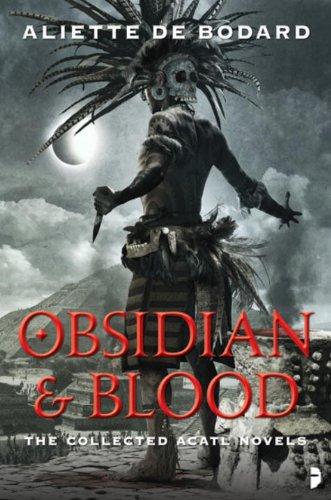 Obsidian and Blood (Obsidian & Blood)