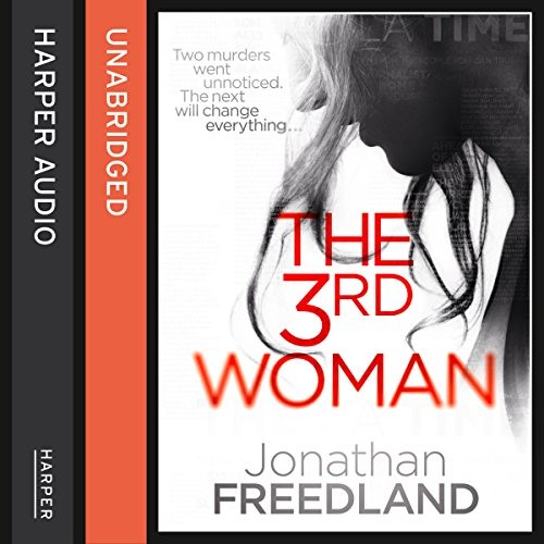 The 3rd Woman                   By:                                                                                                                                 Jonathan Freedland                               Narrated by:                                                                                                                                 Jennifer Woodward                      Length: 13 hrs and 43 mins     Not rated yet     Overall 0.0