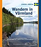 Wandern in Värmland: Das Seengebiet Mittelschwedens