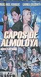 Capos de Almoloya [VHS]