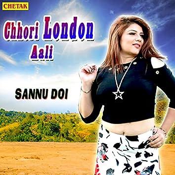 Chhori London Aali