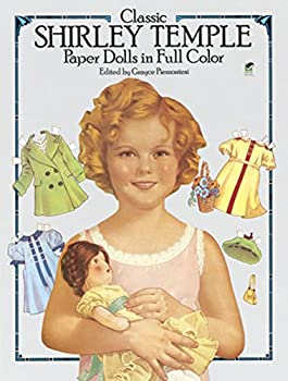 Classic Shirley Temple Paper Dolls in Full Color  Dover Celebrity Paper Dolls