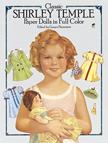 Classic Shirley Temple Paper Dolls in Full Colour