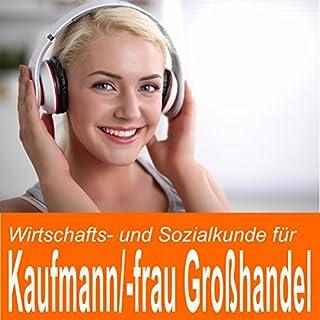 Wirtschafts- und Sozialkunde für Kaufmann / Kauffrau im Groß- und Außenhandel Titelbild