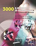 Tres 1000 ejercicios del desarrollo muscular: Volumen 2 (bicolor) (Deportes)