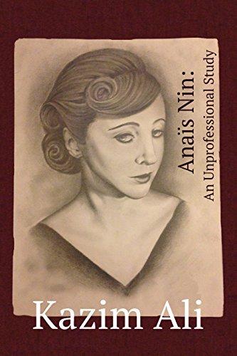 Anaïs Nin: An Unprofessional Study