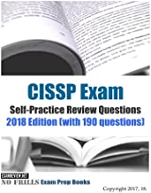 CISSP Exam Self-Practice Review Questions 2018 Edition (with 190 questions)