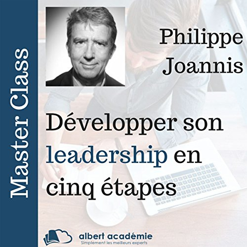 Développer son leadership en cinq étapes cover art