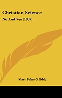 Christian Science: No and Yes (1887)