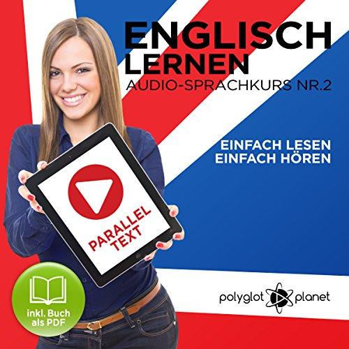 Englisch Lernen: Einfach Lesen, Einfach Hören [Learn English: Easy Reading, Easy Listening] cover art