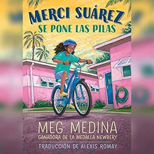 Merci Suárez se pone las pilas [Merci Suárez Gets It Together] cover art