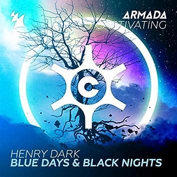Blue Days & Black Nights