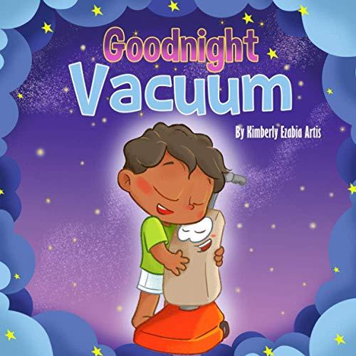 Goodnight Vacuum (Goodnight and Goodbye Series)