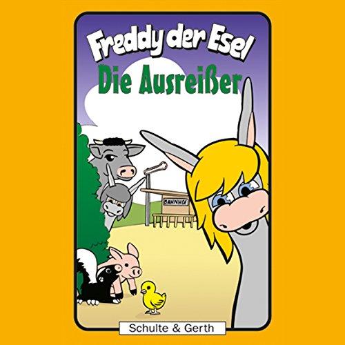 Die Ausreißer (Freddy der Esel 32) Titelbild