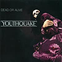 Youthquake by Dead Or Alive (2007-01-01)