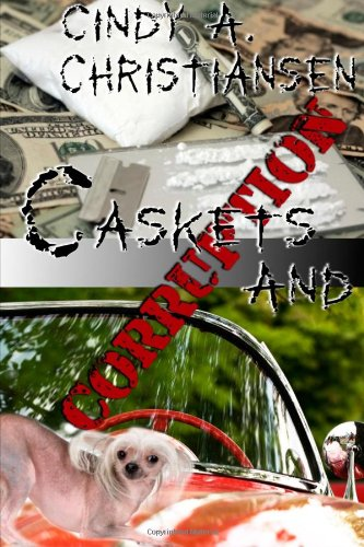 Book: Caskets and Corruption by Cindy A. Christiansen