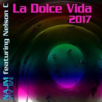 La Dolce Vida (Progressive House Mix 2017) [feat. Nelson C]