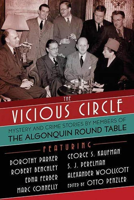 繊細参照望まないThe Vicious Circle: Mystery and Crime Stories by Members of the Algonquin Round Table