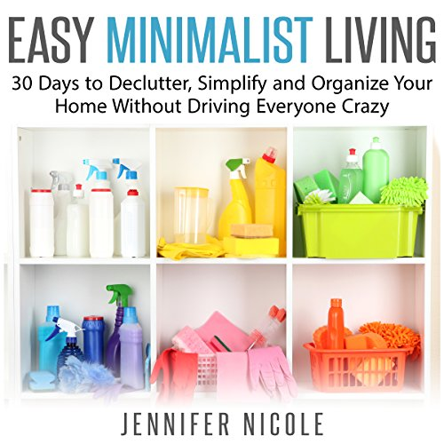 Easy Minimalist Living audiobook cover art