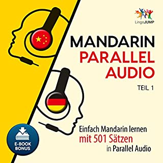 Mandarin Parallel Audio - Einfach Mandarin Lernen mit 501 Sätzen in Parallel Audio - Teil 1 (Volume 1) Titelbild