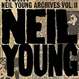 Songtexte von Neil Young - Archives, Vol. II: 1972–1976