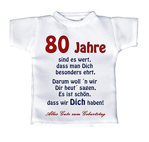 handmade-in-nb Mini T-Shirt, Flaschenshirt, Autofensterdekoration, Weiß Mit Aussagekräftigen Spruch Geburtstag – 80 Jahre Sind Es Wert, DASS Man Dich Besonders Ehrt. ….