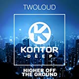 twoloud - Higher Off The Ground » [Official Video]