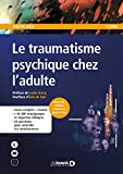 Le traumatisme psychique chez l'adulte (Ouvertures psychologiques - Série LMD)