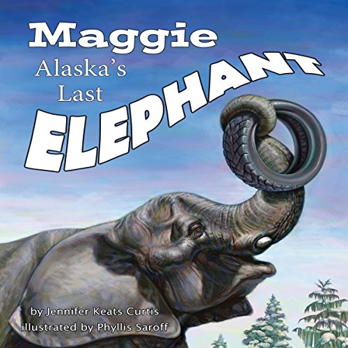 Maggie: Alaska's Last Elephant copertina