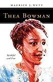 Thea Bowman: Faithful and Free (People of God)
