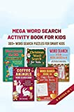 Mega Word Search Activity Book for Kids: 300+ Word Search Puzzles for Kids