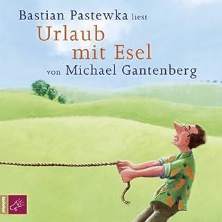 Urlaub mit Esel                   Autor:                                                                                                                                 Michael Gantenberg                               Sprecher:                                                                                                                                 Bastian Pastewka                      Spieldauer: 4 Std. und 55 Min.     466 Bewertungen     Gesamt 4,2
