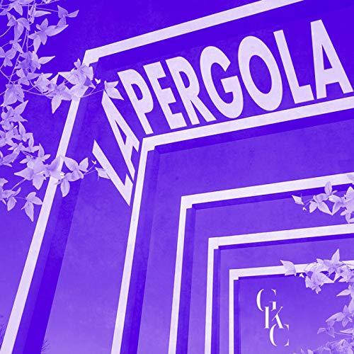 La Pergola [Explicit]