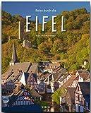 Reise durch die EIFEL - Ein Bildband mit über 190 Bildern