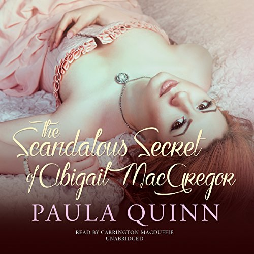 The Scandalous Secret of Abigail MacGregor audiobook cover art