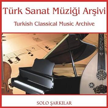 Türk Sanat Müziği Arşivi   Solo Şarkılar 1