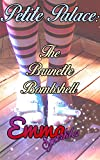 Petite Palace: The Brunette Bombshell (English Edition)