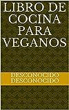 Libro de cocina para veganos